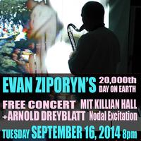 Evan Ziporyn's 20,000th Day on Earth - w/special...