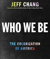 Book Talk & Signing | Who We Be: The Colorization of...
