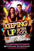 Keeping Up With Cool 1 Year Anniversary Event!