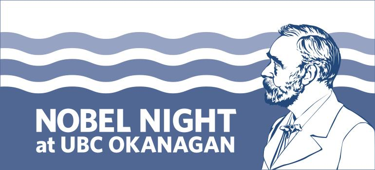 Nobel Night at UBC Okanagan