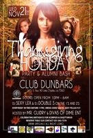 THE OFFICIAL THANKSGIVING HOLIDAY PARTY & ALUMNI BASH...