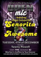 Open Mic w/ Live Music featuring Senorita Awesome