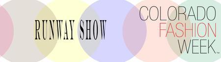 COLORADO FASHION WEEK 2014 | RUNWAY SHOW Night #1...