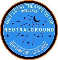 NEUTRAL GROUND- Thursday, October 9, 2014 7:30pm