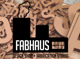 FABHAUS — The Future of Fabrication