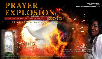 PRAYER EXPLOSION 2012: RECOVERY AND RECLAMATION OF THE GATES
