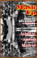 The MASH UP! Wsg/Madrid