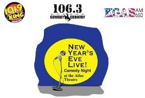 NEW YEAR'S EVE LIVE! COMEDY NIGHT AT THE HISTORIC ATLAS...