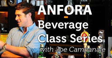 Anfora Beverage Class Series: Bordeaux