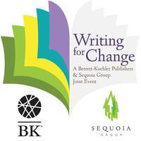 Writing for Change - Berrett-Koehler Publishers &...