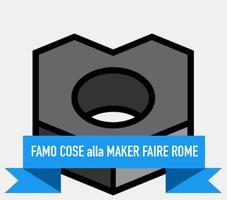 FAMO COSE alla Maker Faire Rome