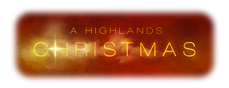 A Highlands Christmas - Grants Mill Campus