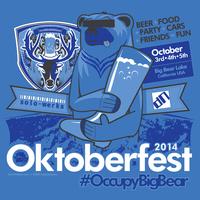 6th Annual Oktoberfest / #OccupyBigBear presented by...