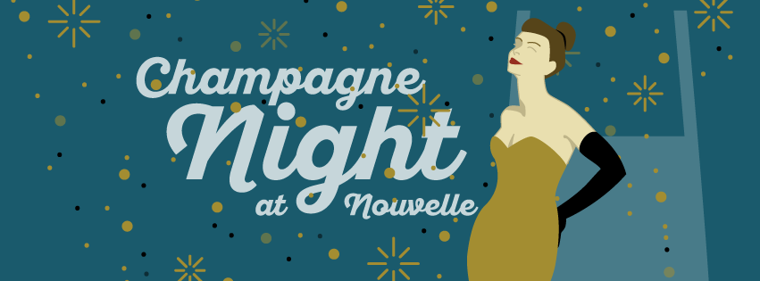 Champagne Night at Nouvelle with Carly Johnson
