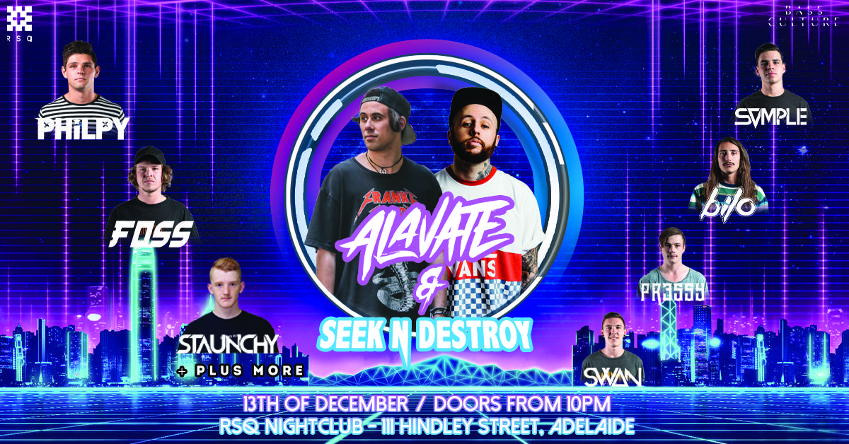 Bass Culture // RSQ // Alavate & Seek n Destroy