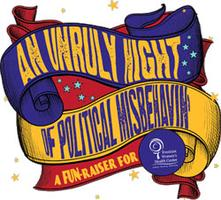 An Unruly Night of Political Misbehavin' 2014!