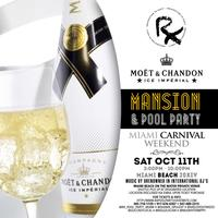 Rx Mansion Pool Party **********  MIAMI CARNIVAL...