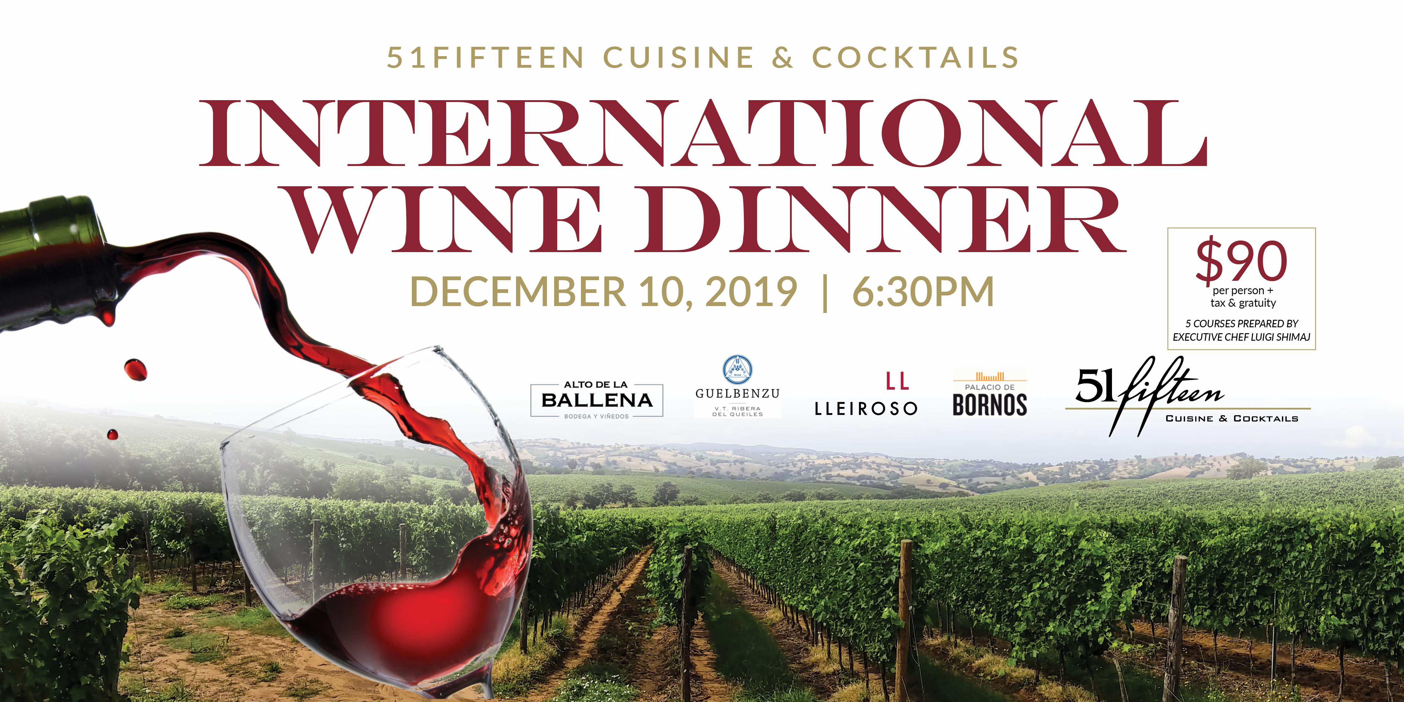 International Wine Dinner at 51fifteen Cuisine & Cocktails