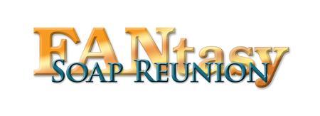 Soap Fantasy Reunion Weekend