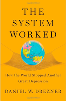 The System Worked, a Book Talk with Dan Drezner