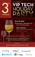 3rd Annual LA Tech VIP Holiday Party presented by Jason...