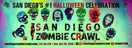 SAN DIEGO ZOMBIE CRAWL 2016 | Fri. Oct. 28 & Sat. Oct....