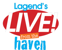 Lagond's Live! from the Haven: Spotlight Series...