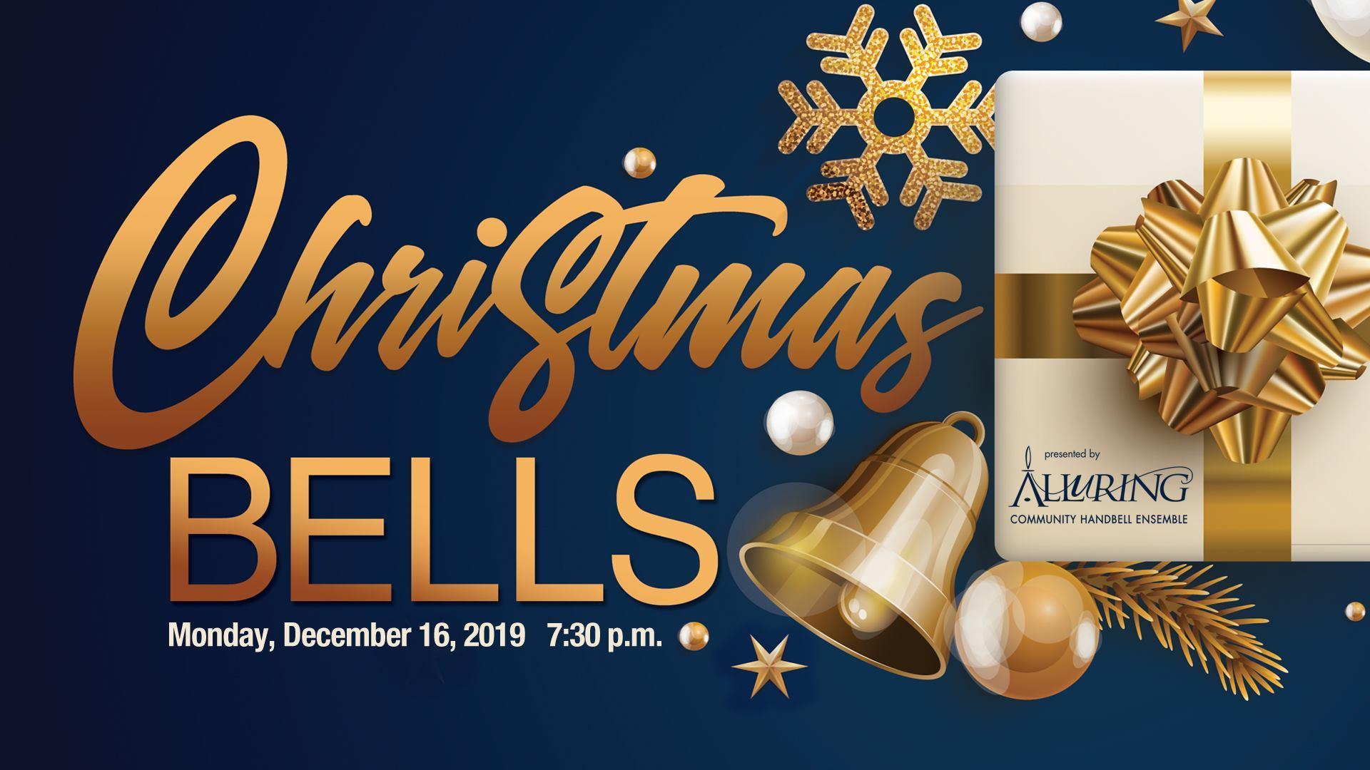 2019 Christmas Handbell Concert - Alluring