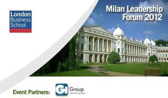 London Business School Milan Leadership Forum 2012