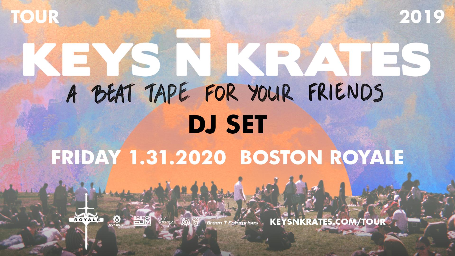 Keys N Krates (DJ Set) at Royale   1.31.20   10:00 PM   21+