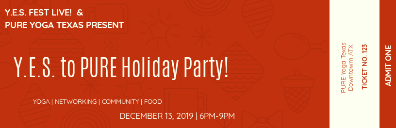 Y.E.S. to PURE ACTION Holiday Party| All Levels Yoga | Networking | Food | Community Fun!
