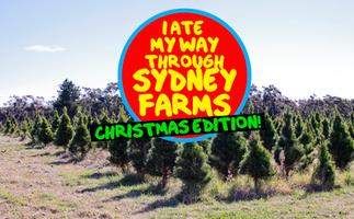 I Ate My Way Through Sydney Farms - 2012 Christmas...