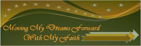 Moving My Dreams Forward With My Faith ~ Faith Board...