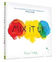 Mix It Up with Herve Tullet