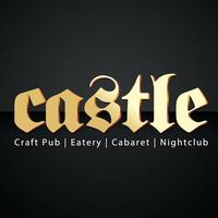 Castle [Friday and Saturday]