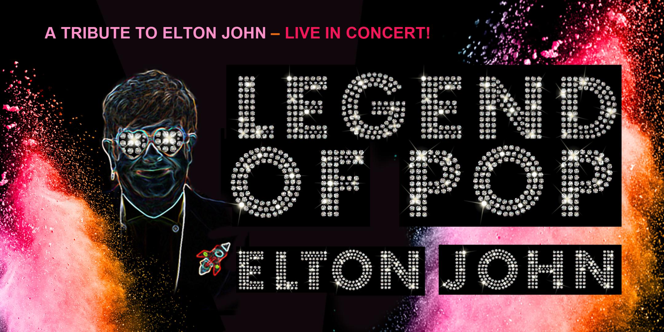 LEGEND OF POP - A TRIBUTE TO ELTON JOHN | Stuttgart