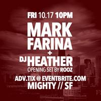 Mark Farina w/ DJ Heather + Rooz