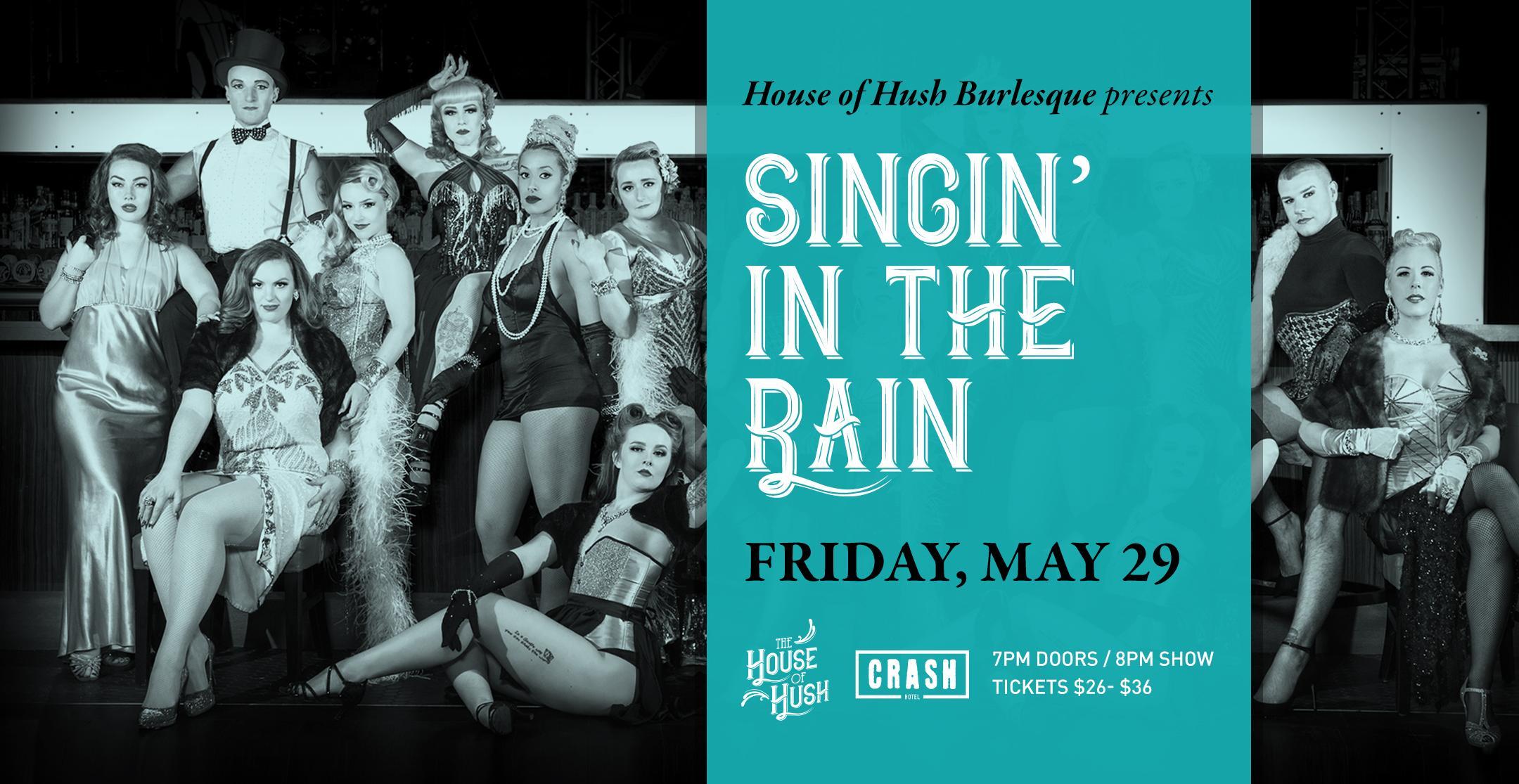 House of Hush presents: Singin' in the Rain