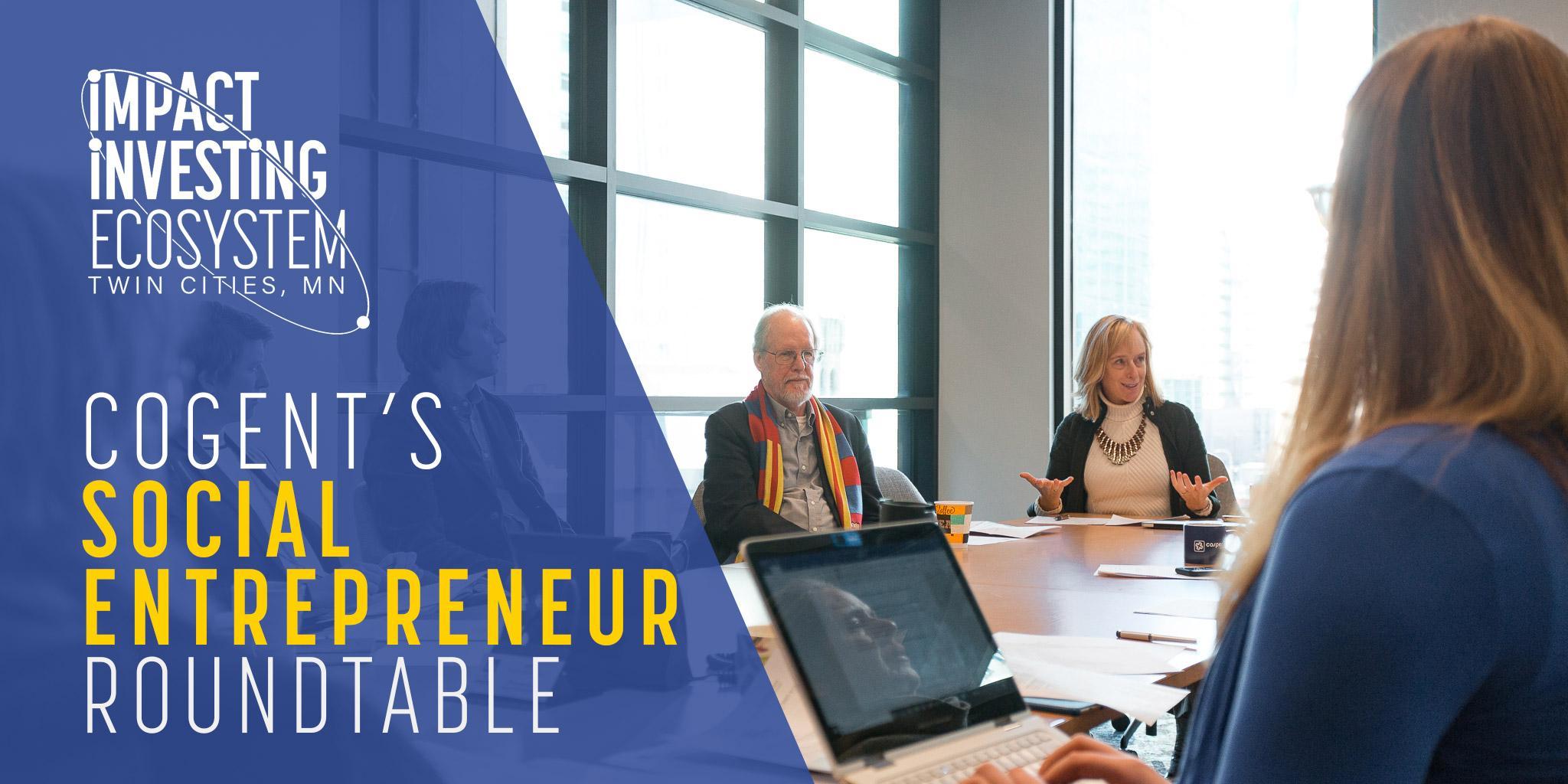 Cogent Social Entrepreneur Roundtable @ Impact Hub MSP