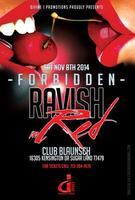 """Forbidden """"Ravish in Red"""""""
