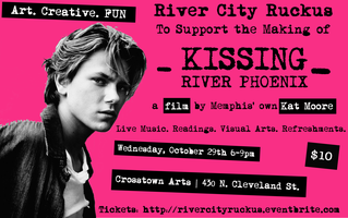 River City Ruckus - Supporting Film Kissing River...