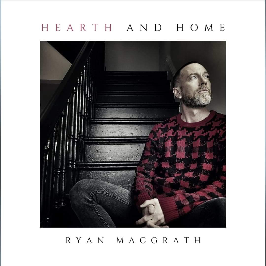 Ryan MacGrath's Hearth & Home Holiday Single Release Showcase!