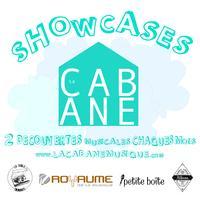 Showcase la CABANE - DÉCEMBRE - LES MONSIEURS +...