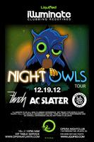 Night Owls Tour w/ AC Slater, Flinch & Harvard Bass
