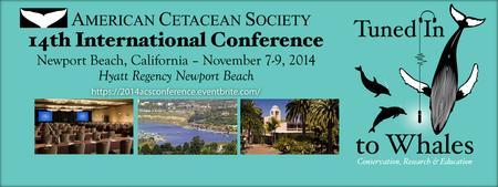 American Cetacean Society's 14th International...