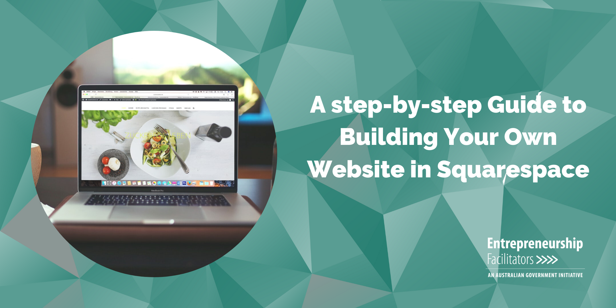 A step-by-step Guide to Building Your Own Website in Squarespace