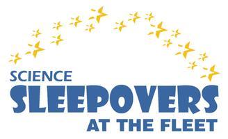 Sleepovers at the Fleet