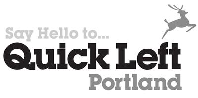Quick Left Portland Grand Opening