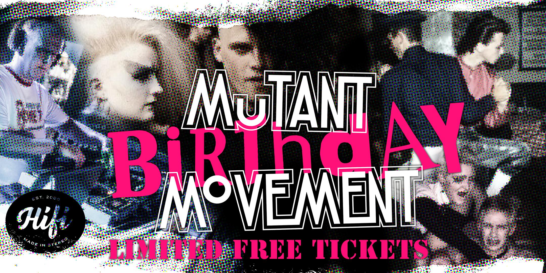 Mutant Movement Birthday*LIMITED FREE TICKETS*New Wave/Punk/Goth