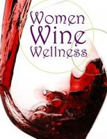 Wine Women & Wellness 2014